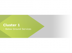 Cluster 1 - Below ground services